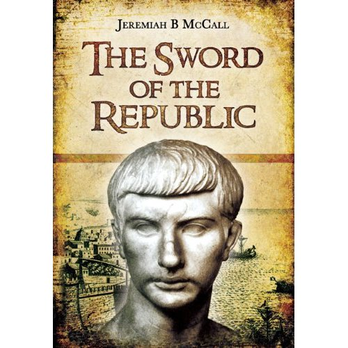 The Sword of Rome: Marcus Claudius Marcellus