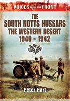 Voices from the Front: The South Notts Hussars
