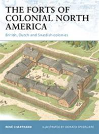 The Forts of Colonial North America
