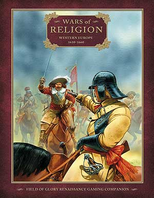 Wars of Religion: Western Europe 1610–1660