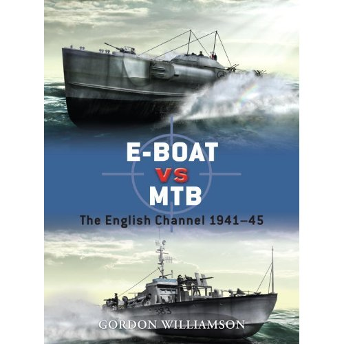 E-Boat vs MTB: The English Channel 1941–45