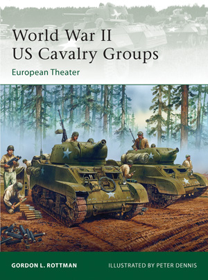 World War II US Cavalry Groups: European Theater