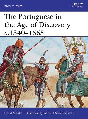 The Portuguese in the Age of Discoveries c.1340–1665