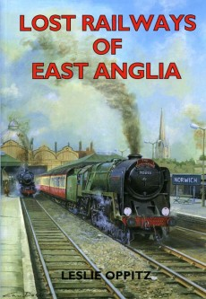 Lost Railways of East Anglia