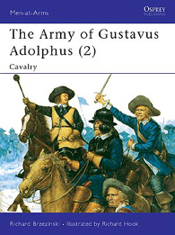 The Army of Gustavus Adolphus (2): Cavalry