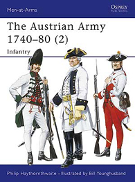 The Austrian Army 1740–80 (2): Infantry