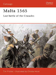 Malta 1565: Last battle of the Crusades