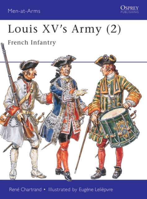 Louis XV's Army (2): French Infantry