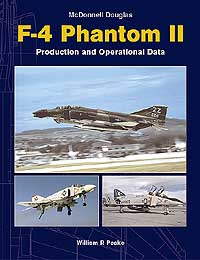 McDONNELL DOUGLAS F-4 PHANTOM II: Production & Operational Data