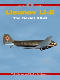 Red Star Volume 27: LISUNOV LI-2