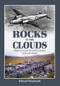 ROCKS IN THE CLOUDS: High-Ground Aircraft Crashes of South Wales - Kliknutím na obrázek zavřete