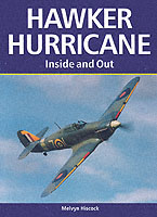 Hawker Hurricane: Inside and Out