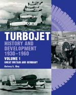 Turbojet History and Development 1930-1960, Vol 1
