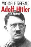 Adolf Hitler: A Portrait