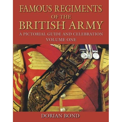 Famous Regiments of the British Army
