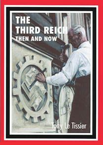 THE THIRD REICH THEN AND NOW