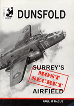 Dunsfold - Surrey's Most Secret Airfield