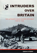Intruders Over Britain: Luftwaffe Night Fighter Offensive