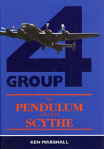 The Pendulum and the Scythe - Tours with 4 Group Bomber Command