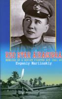 Red Star Airacobra: Memoirs of a Soviet Fighter Ace, 1941-45
