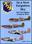 In a Now Forgotten Sky: The 31st Fighter Group in WWII