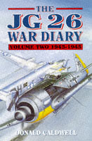The JG 26 War Diary, volume two: 1943-1945