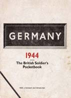 Germany 1944: The British soldier's pocketbook