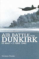 Air Battle for Dunkirk, 26 May - 3 June 1940