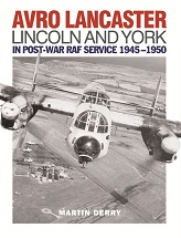 Avro Lancaster, Lincoln And York In Post-War RAF Service
