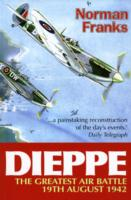Dieppe - The Greatest Air Battle