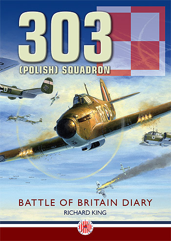 303 (Polish) Squadron: Battle of Britain Diary