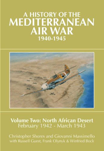 A History of the Mediterranean Air War, 1940-1945, Vol. 2