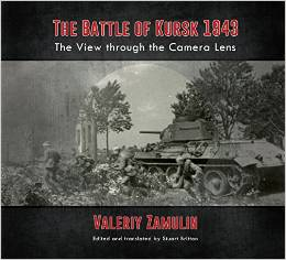THE BATTLE OF KURSK 1943. THE VIEW THROUGH THE CAMERA LENS