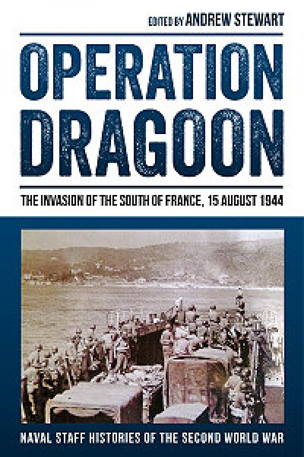 Operation Dragoon : The Invasion of the South of France