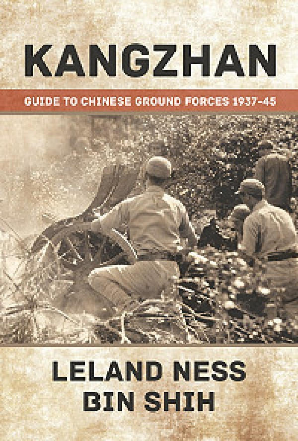 Kangzhan: Guide to Chinese Ground Forces 1937-45