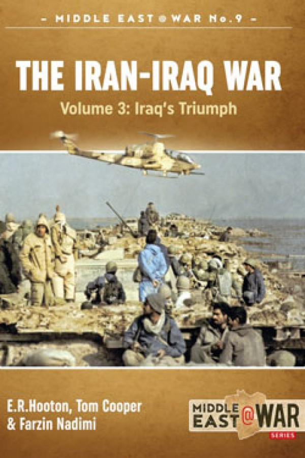 MIDDLE EAST@WAR 9: THE IRAN-IRAQ WAR. VOLUME 3