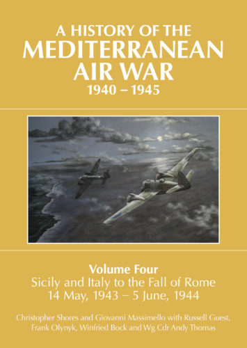 A History of the Mediterranean Air War, 1940-1945, Vol. 4