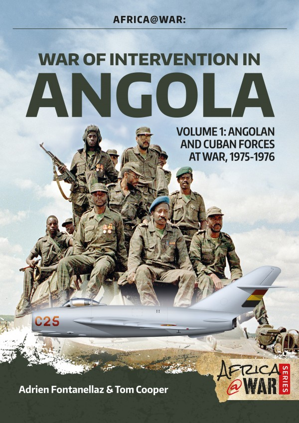 AFRICA@WAR: WAR OF INTERVENTION IN ANGOLA. VOLUME 1