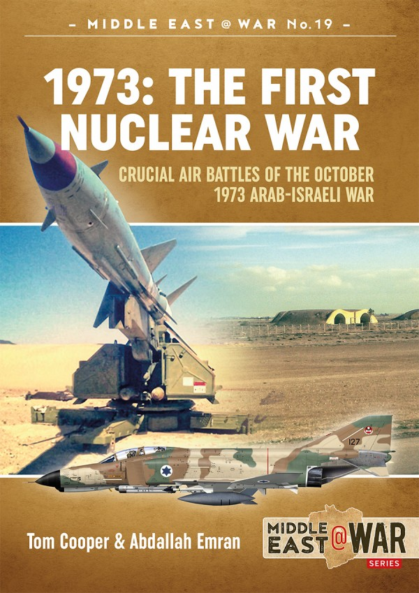 MIDDLE EAST@WAR: 1973: THE FIRST NUCLEAR WAR