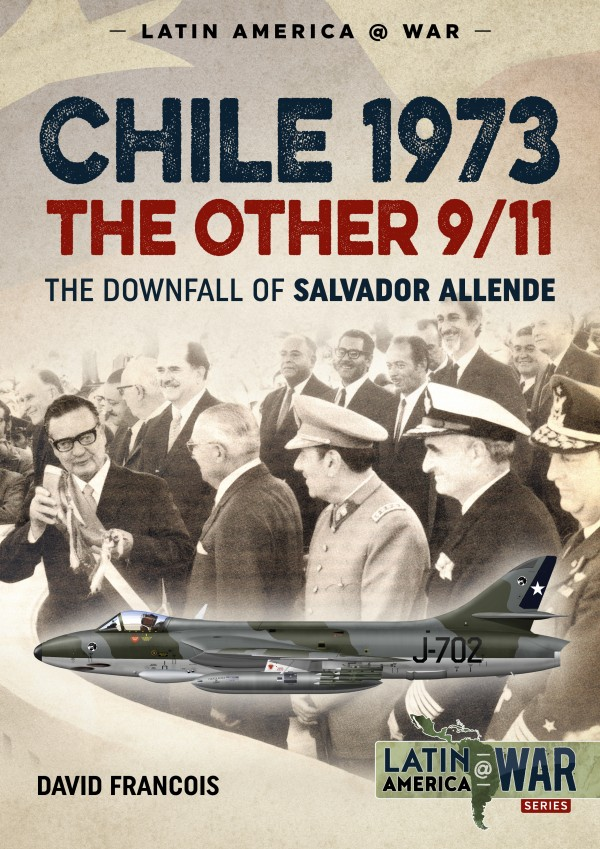 LATIN AMERICA@WAR 6: CHILE 1973. THE OTHER 9/11