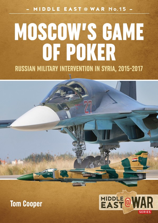 MIDDLE EAST@WAR 15: Russian Military Intervention in Syria, 2015