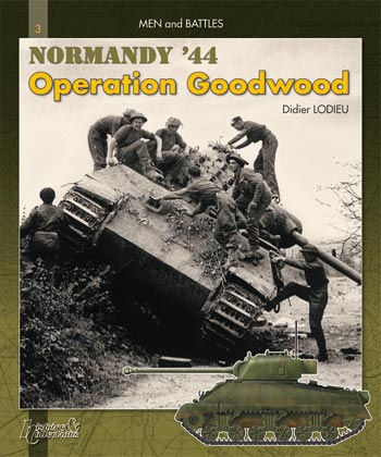 Operation Goodwood: Men and Battles