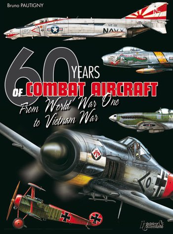 Air Warfare 1914-1974: 60 Years of Aerial Warfare