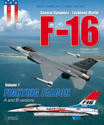 F-16 - Tome 1 - A and B versions