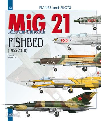 Mikoyan-Gourevitch MiG-21 «Fishbed»