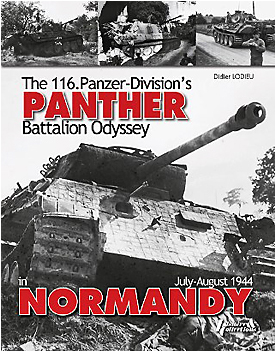 The 116. Panzer-Division's PANTHER Battalion Odyssey in Normandy