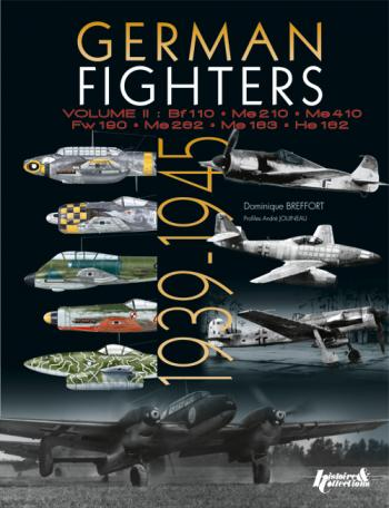 GERMAN FIGHTERS 1936 - 1945: VOLUME 2
