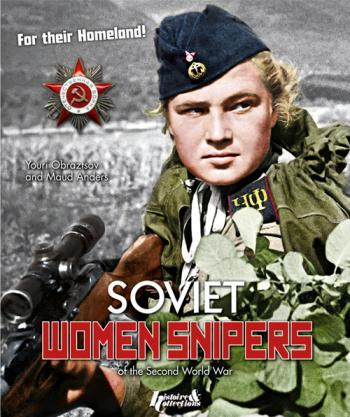 Soviet Women Snipers of the Second World War