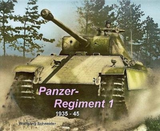 Panzer Regiment 1: 1935-1945