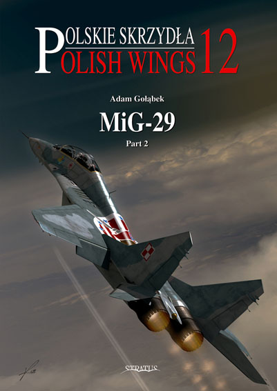 Polish Wings No 12: MiG-29 Pt. 2